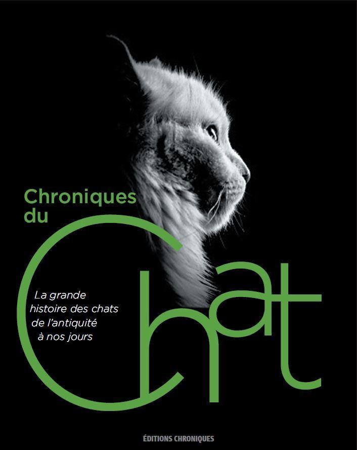 CHRONIQUES DU CHAT