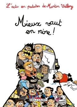L'ACTU EN PATATES T4 - MIEUX VAUT EN RIRE !