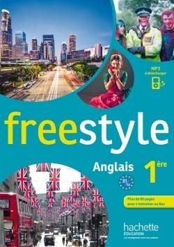 FREESTYLE PREMIERE - ANGLAIS - LIVRE DE L'ELEVE - EDITION 2015
