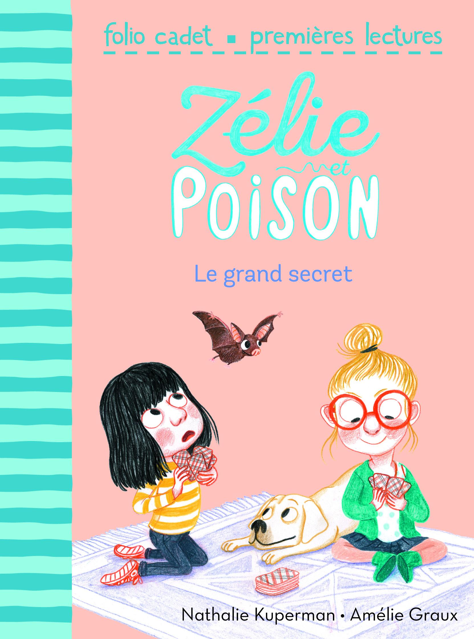 ZELIE ET POISON 3 - LE GRAND SECRET