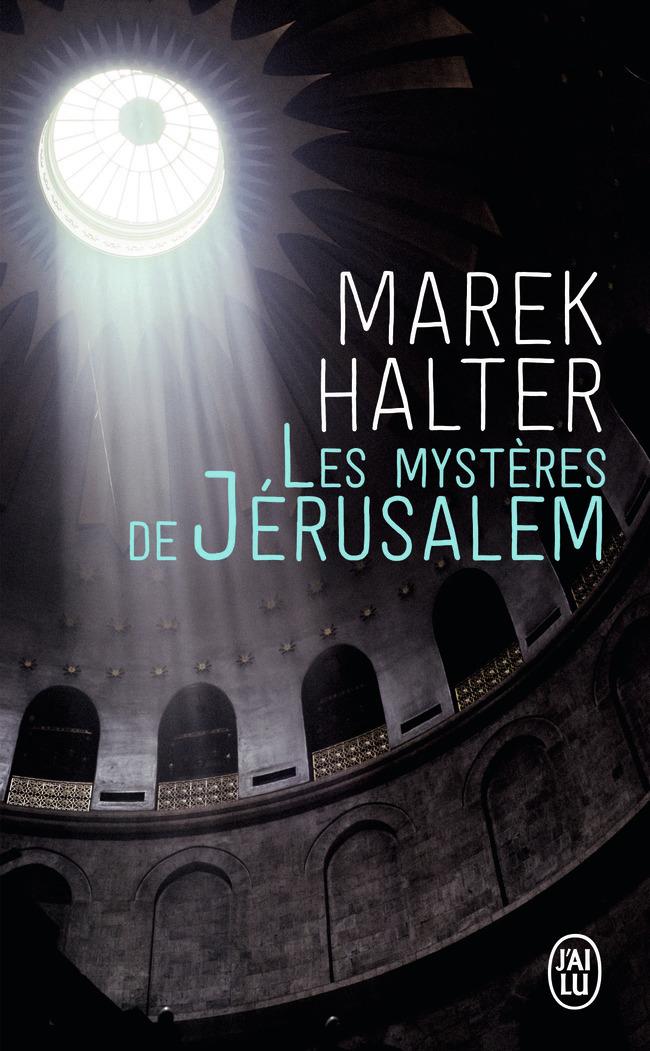 ROMANS HISTORIQUES - LES MYSTERES DE JERUSALEM