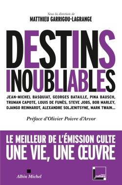 DESTINS INOUBLIABLES