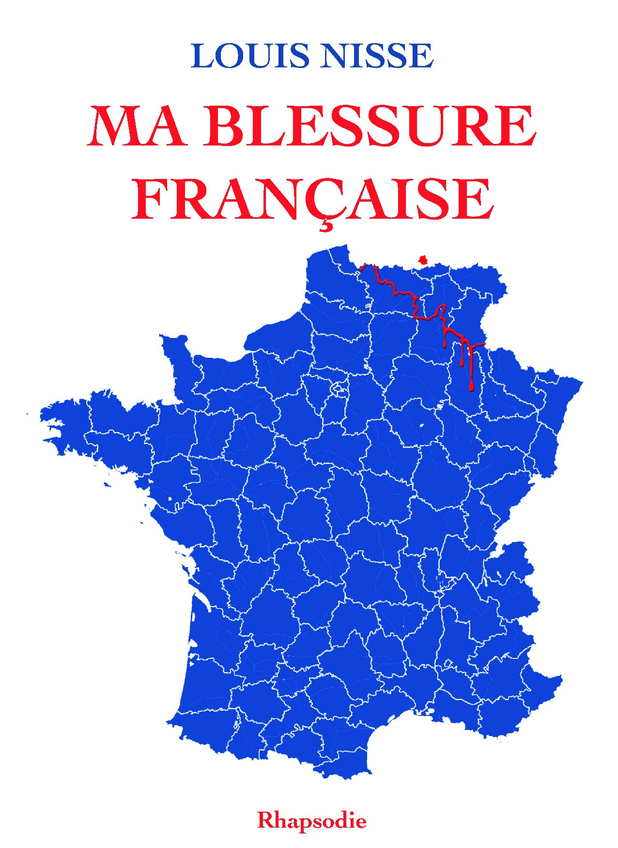 Ma blessure française