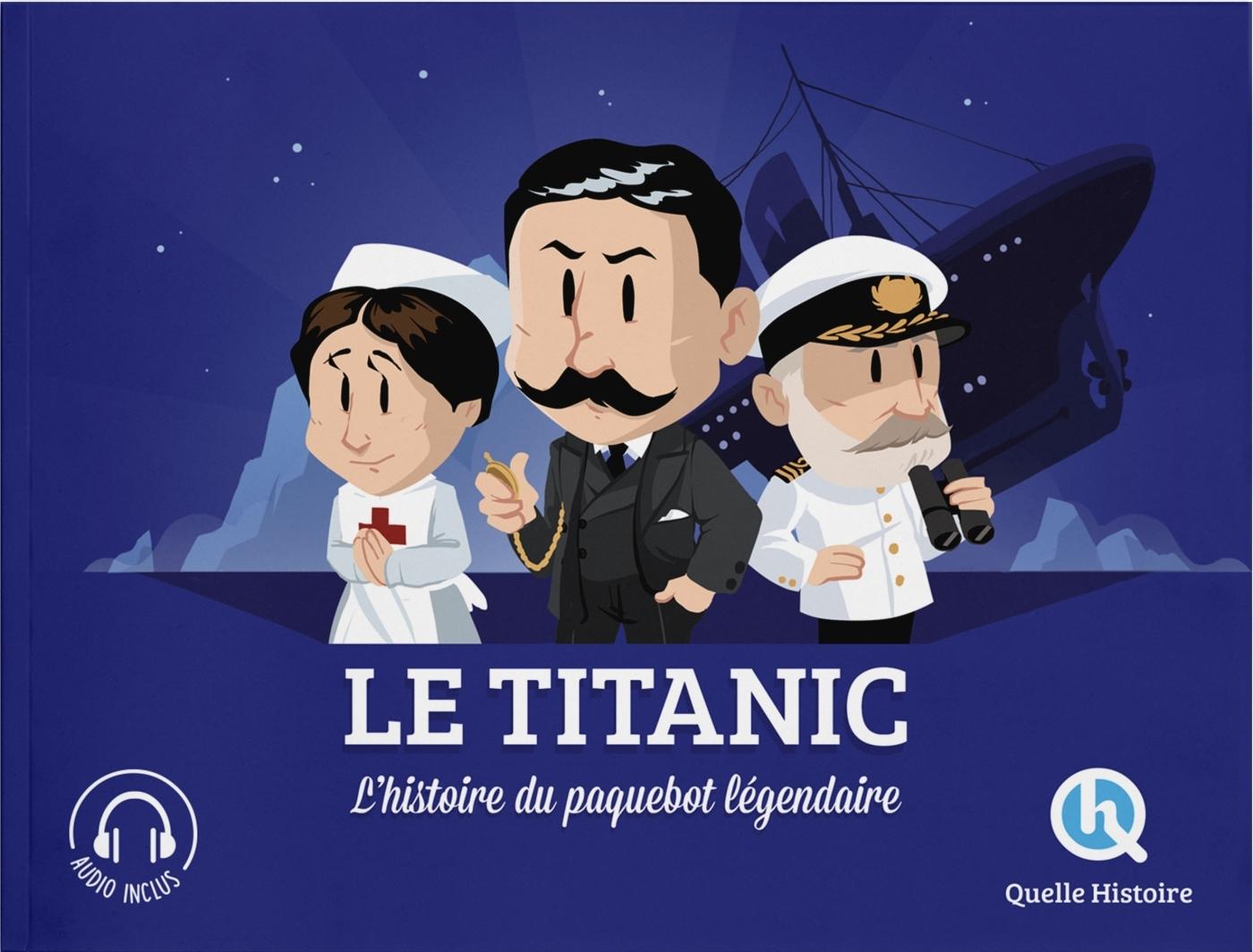 L'HISTOIRE DU TITANIC
