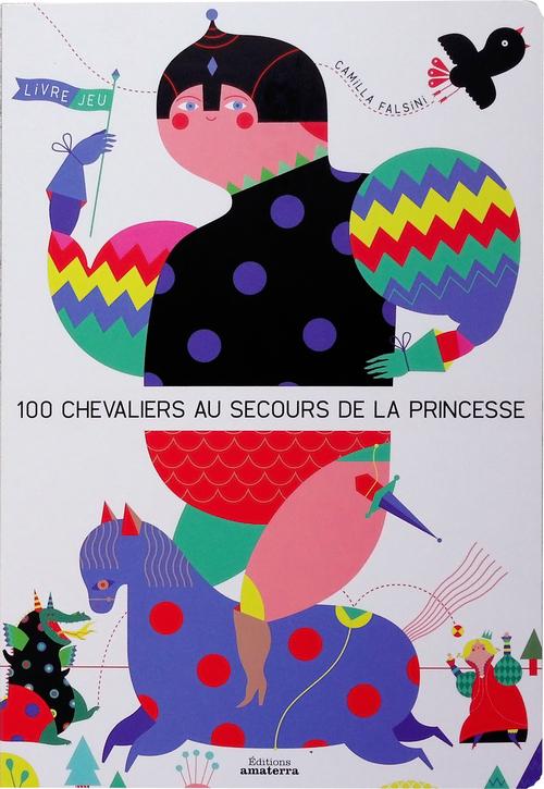LES 100 CHEVALIERS AU SECOURS DE LA PRINCESSE