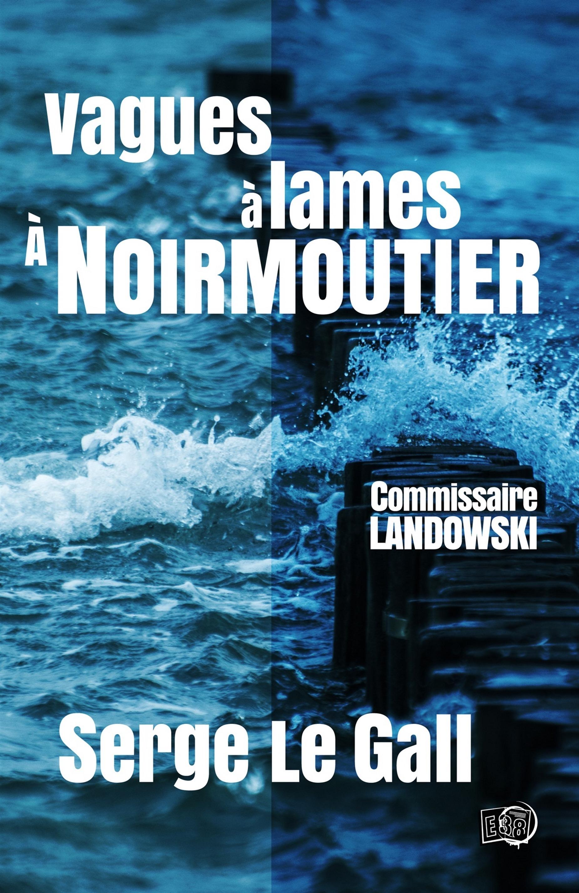 Vagues à lames à Noirmoutier, COMMISSAIRE LANDOWSKI
