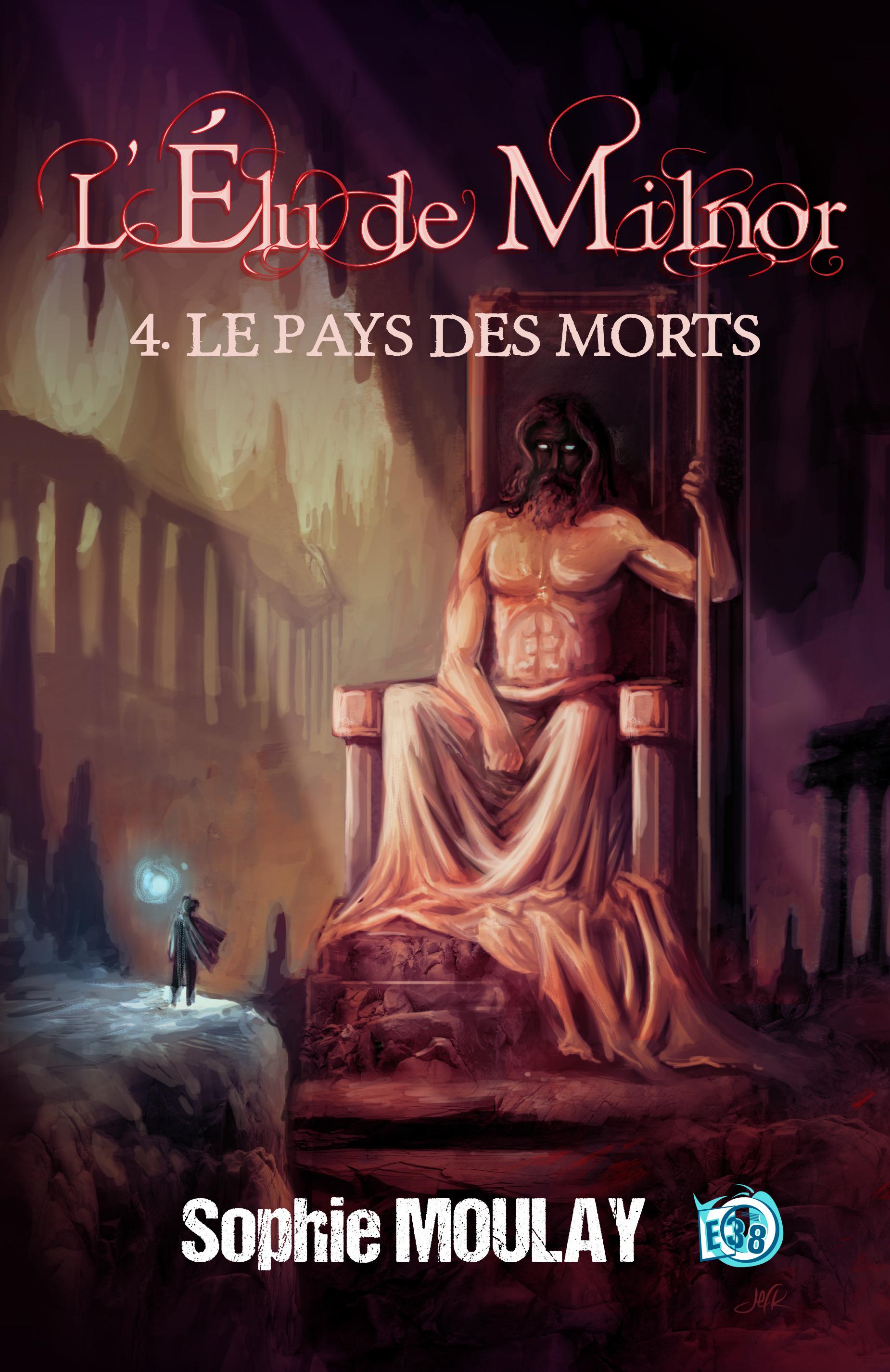 Le Pays des Morts, L'ÉLU DE MILNOR TOME 4