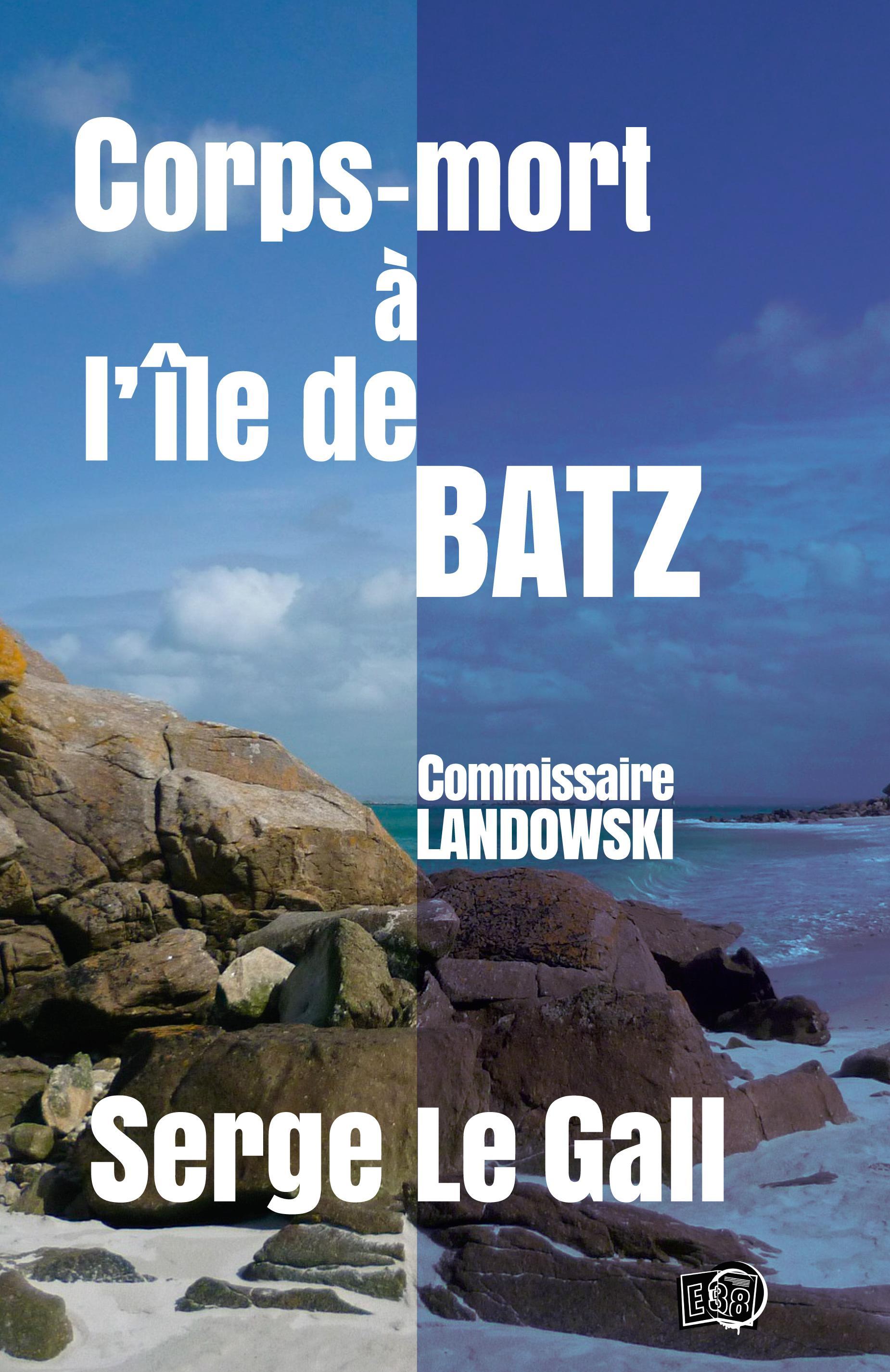 Corps-mort à l'île de Batz, COMMISSAIRE LANDOWSKI