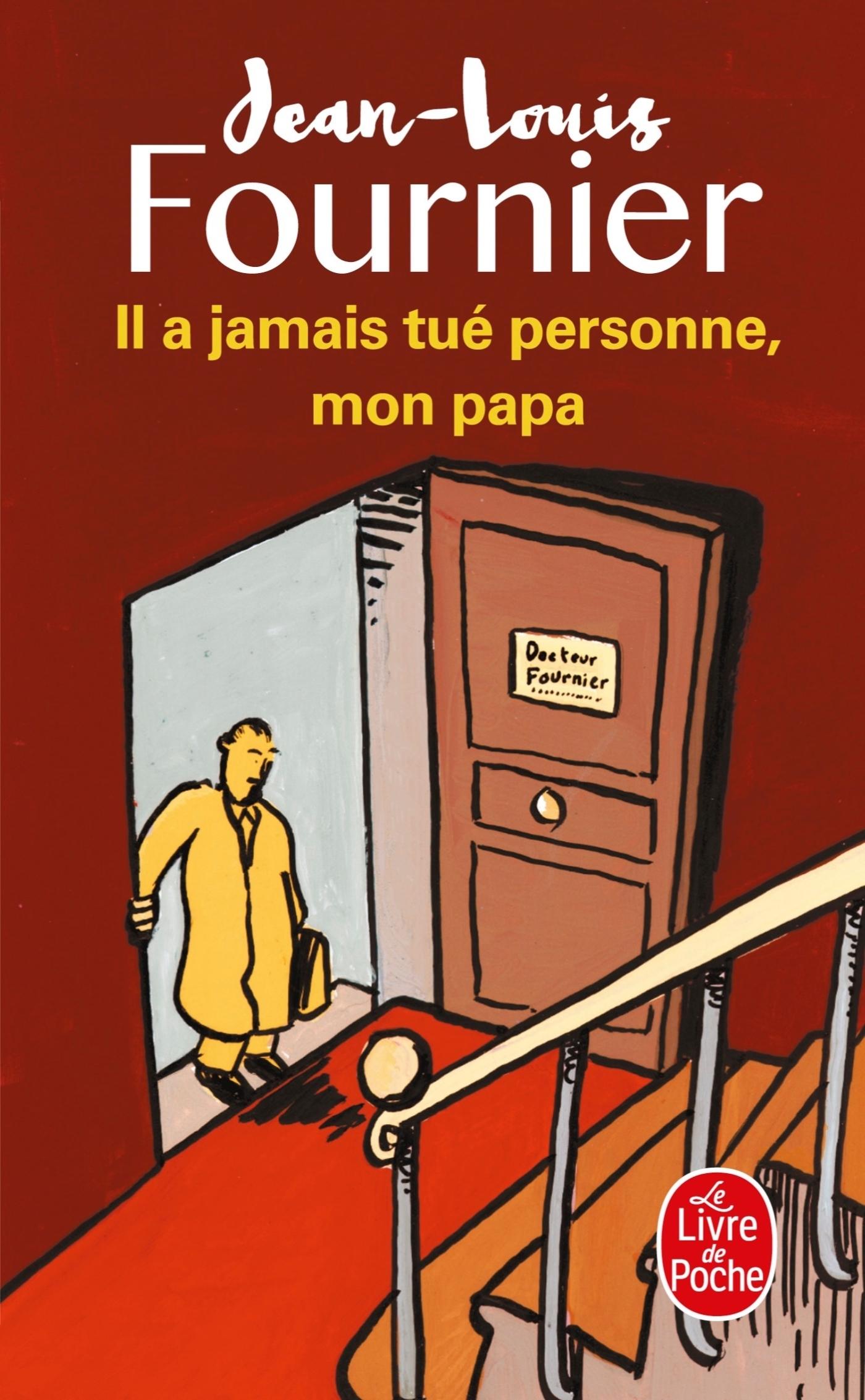 IL A JAMAIS TUE PERSONNE, MON PAPA