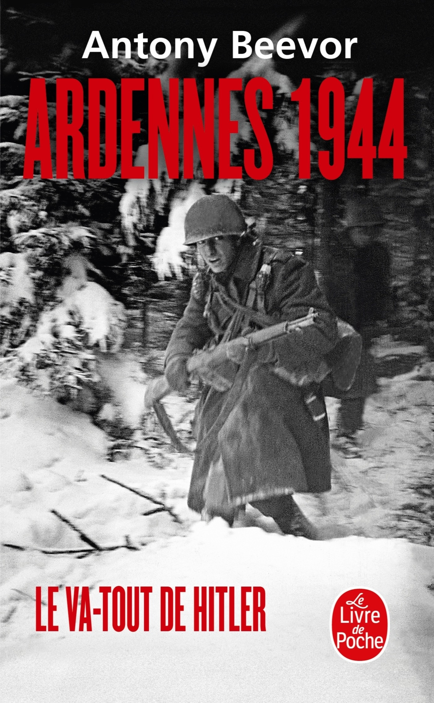 ARDENNES 1944, LE VA-TOUT D'HITLER