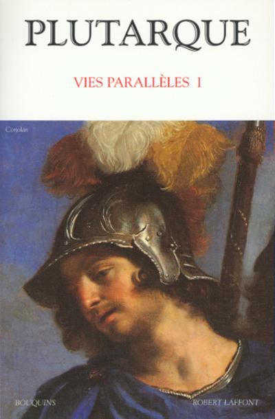 PLUTARQUE - VIES PARALLELES I