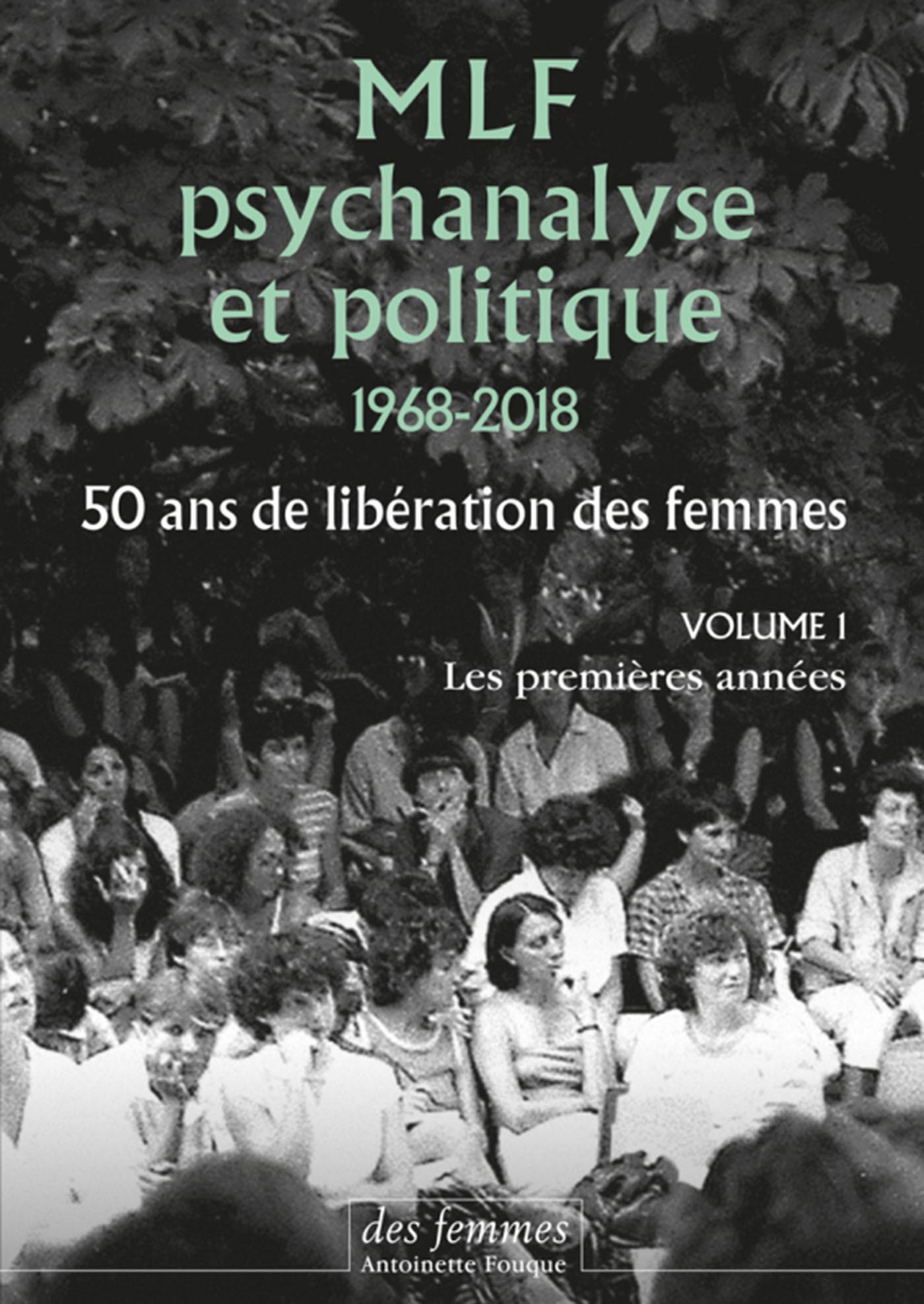 MLF-PSYCHANALYSE ET POLITIQUE VOLUME 1