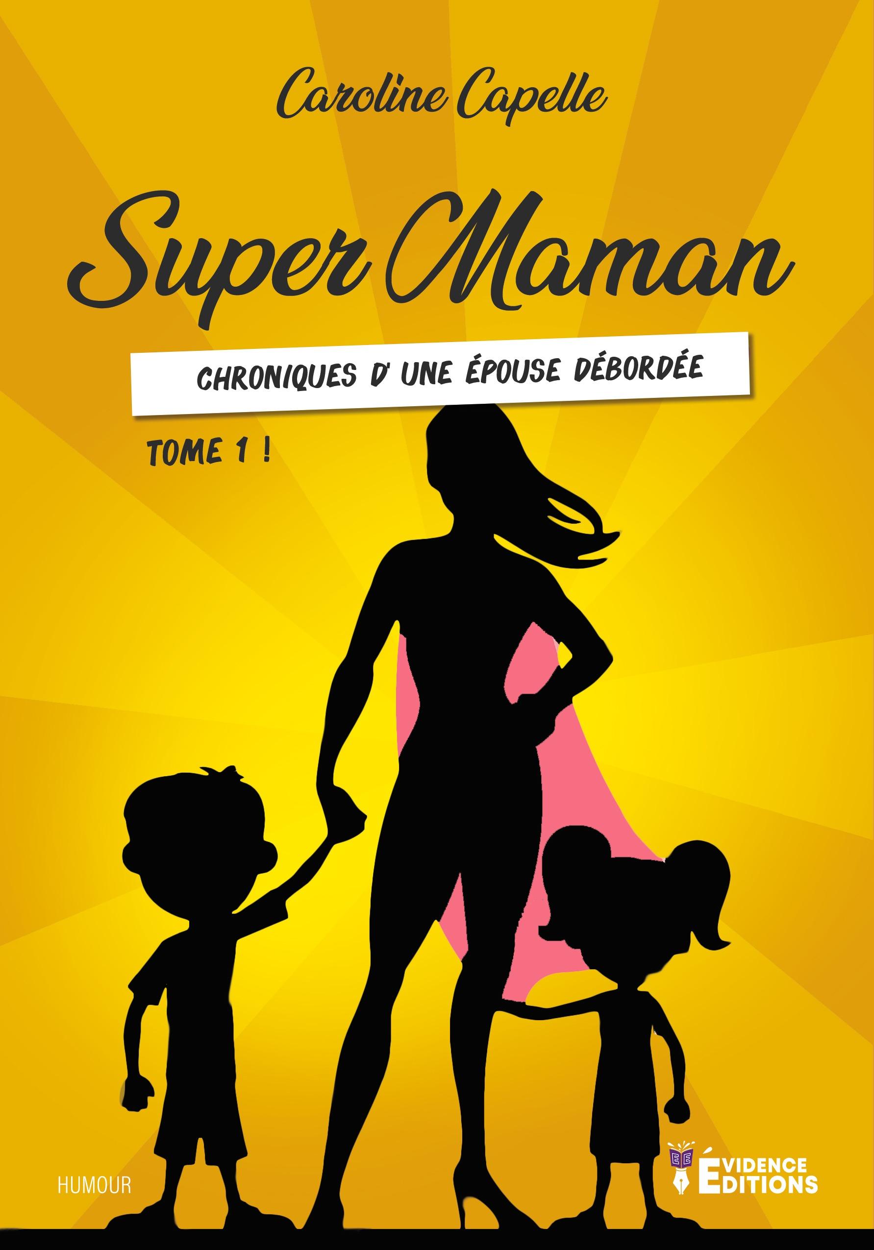 Super Maman tome 1
