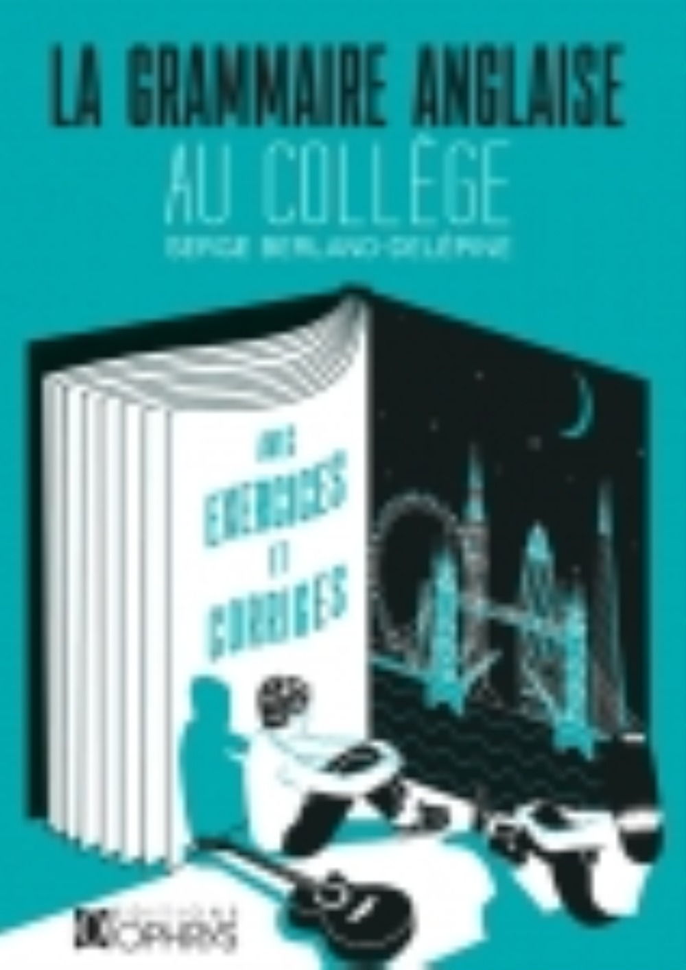 GRAMMAIRE ANGLAISE AU COLLEGE