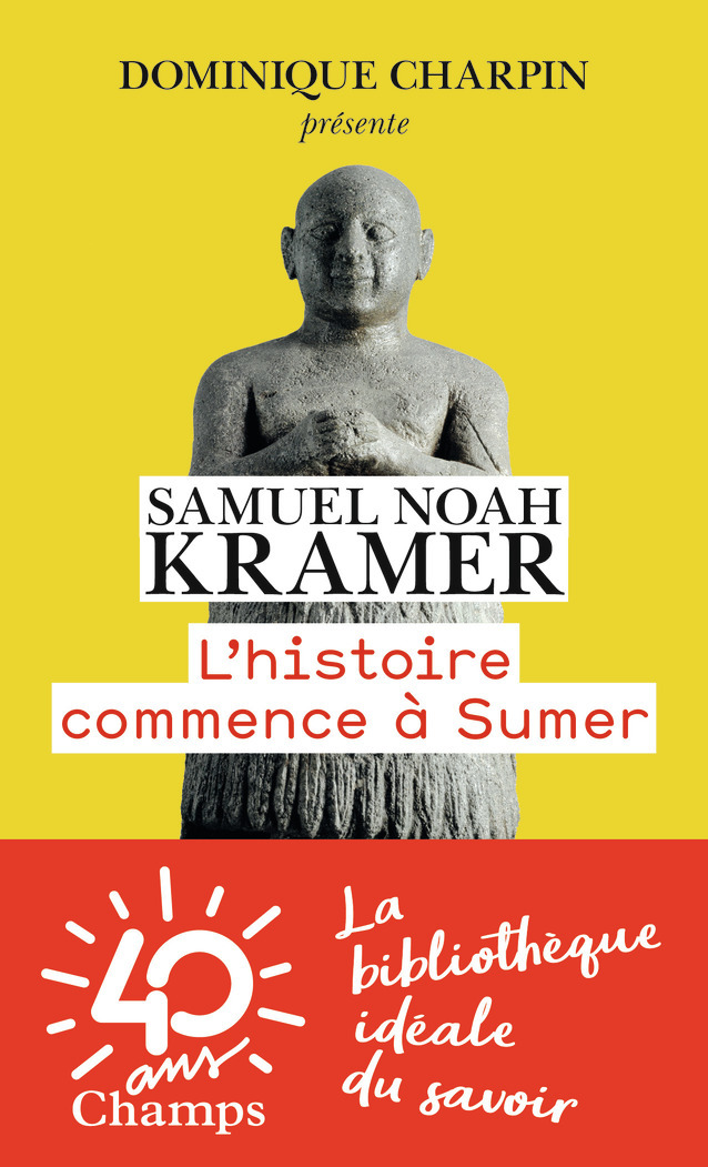 L'HISTOIRE COMMENCE A SUMER
