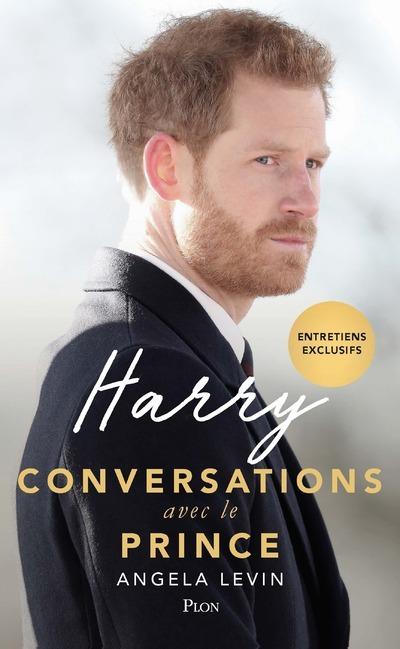 HARRY, CONVERSATION AVEC LE PRINCE