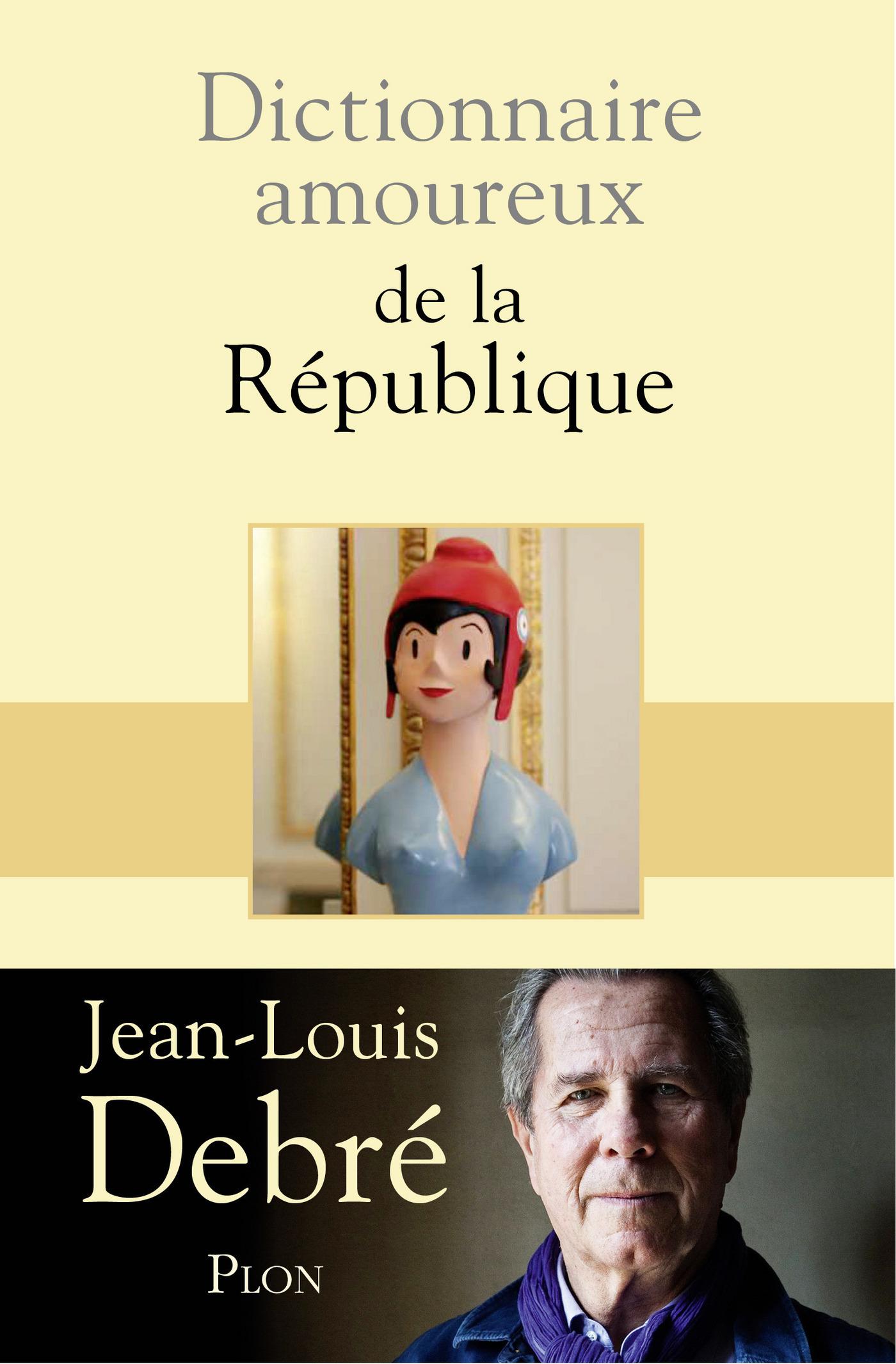 Dictionnaire amoureux de la République