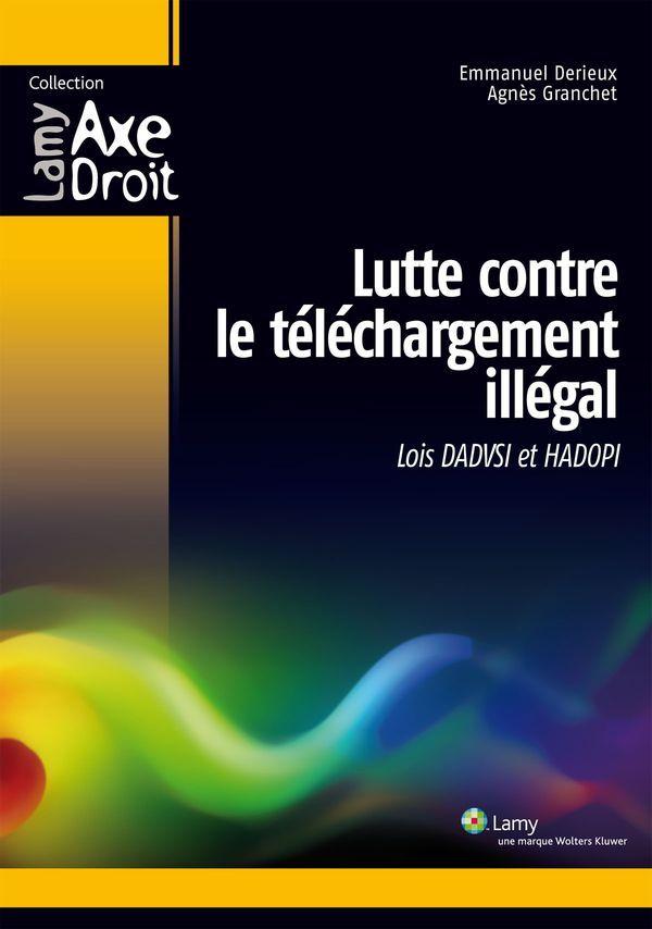 Lutte contre le téléchargement illégal - Loi Dadvsi et Hadopi