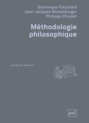 METHODOLOGIE PHILOSOPHIQUE (3ED)