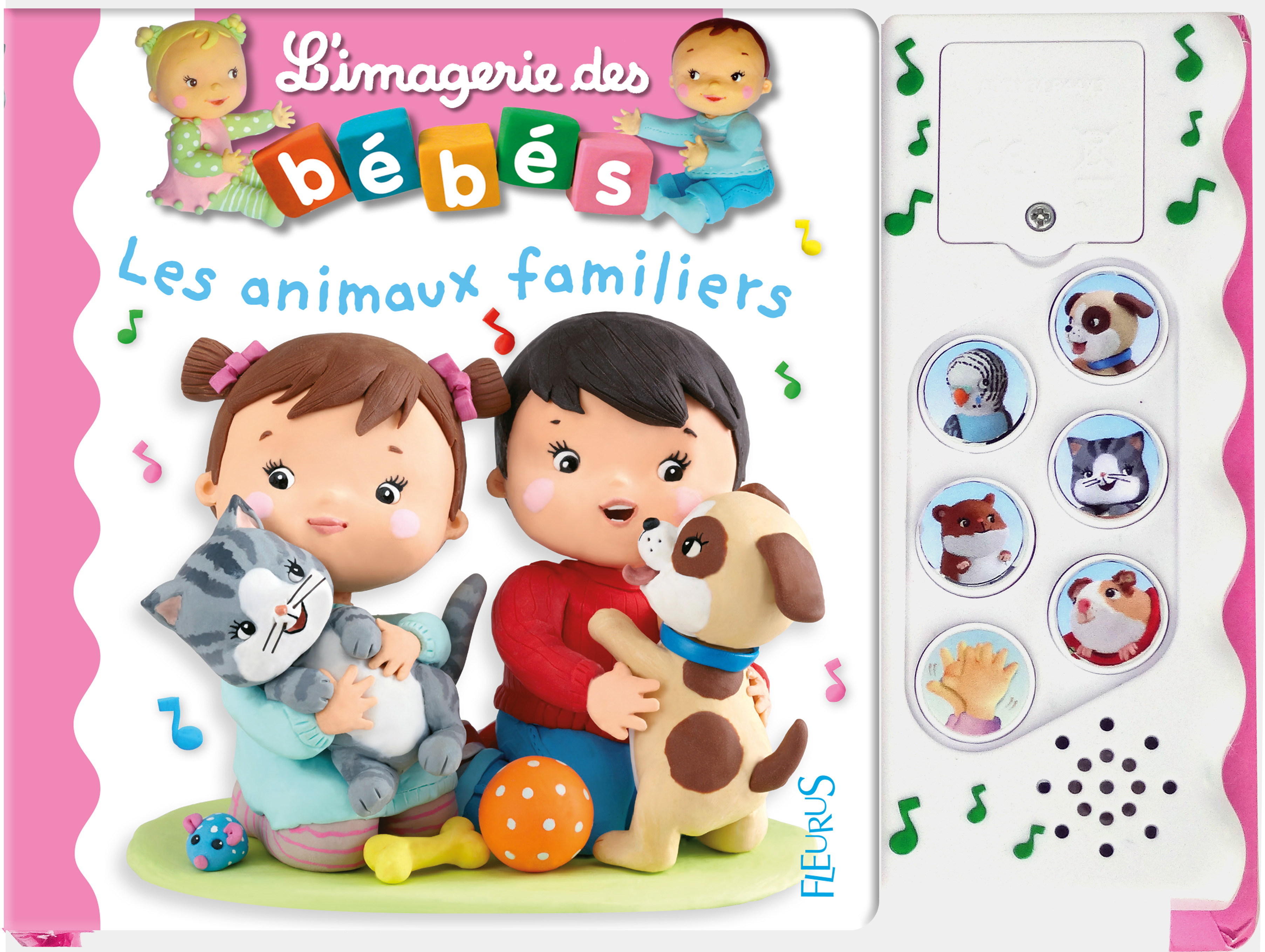 IMAGERIE DES BEBES SONORE ANIMAUX FAMILIERS