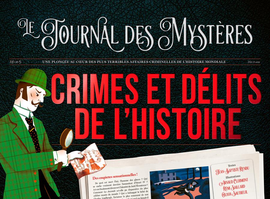 CRIMES ET DELITS DE L'HISTOIRE