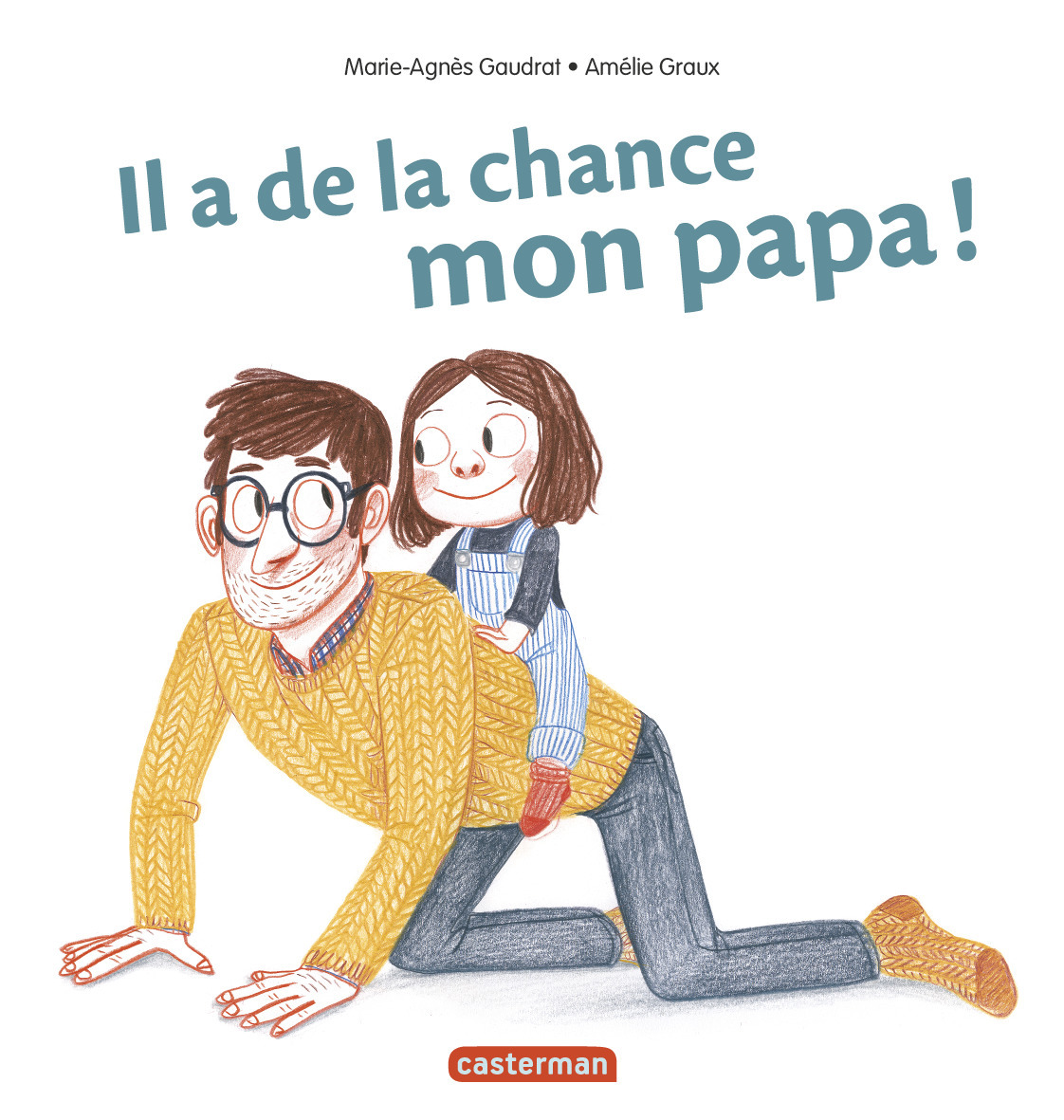 IL A DE LA CHANCE, MON PAPA
