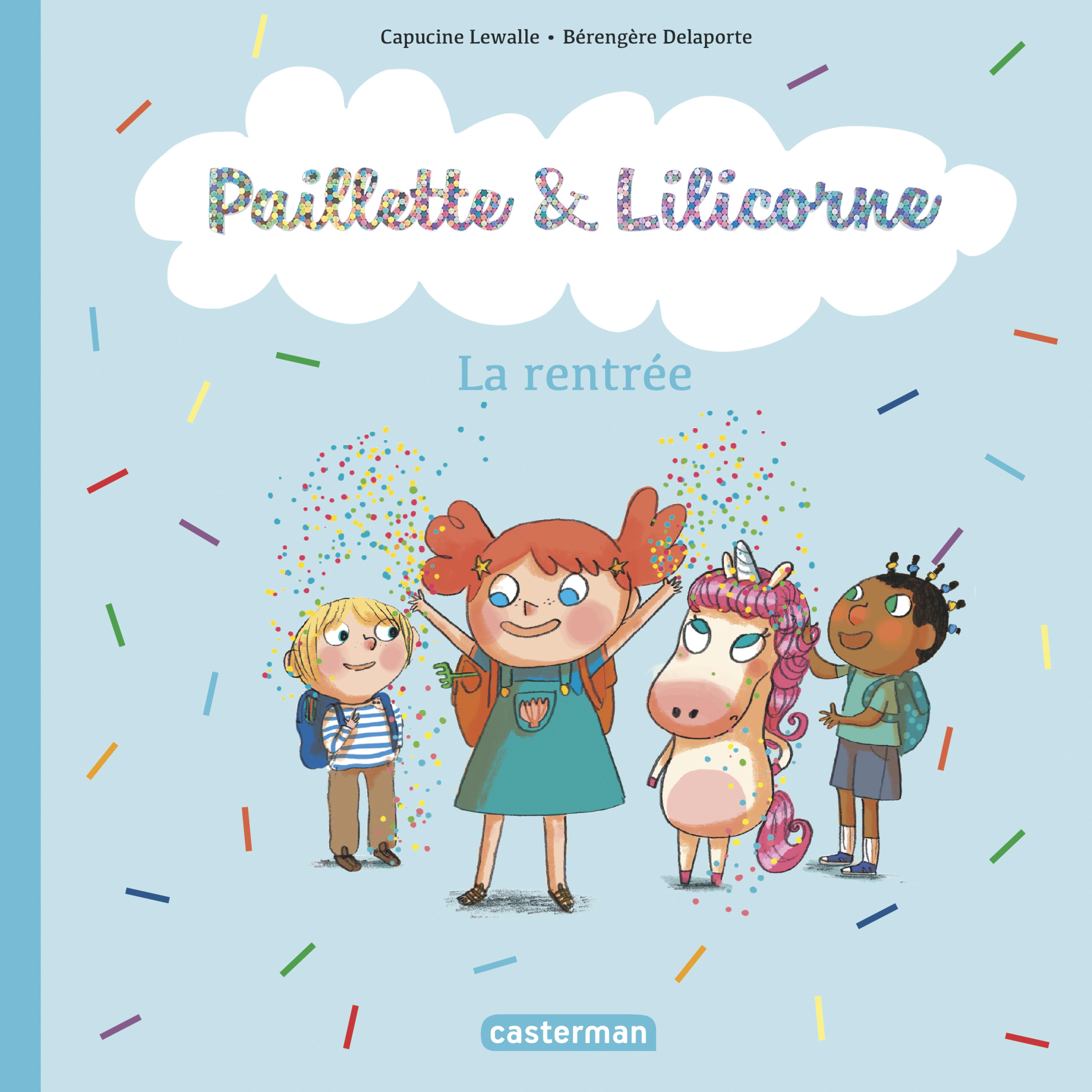 PAILLETTE ET LILICORNE T1 - LA RENTREE