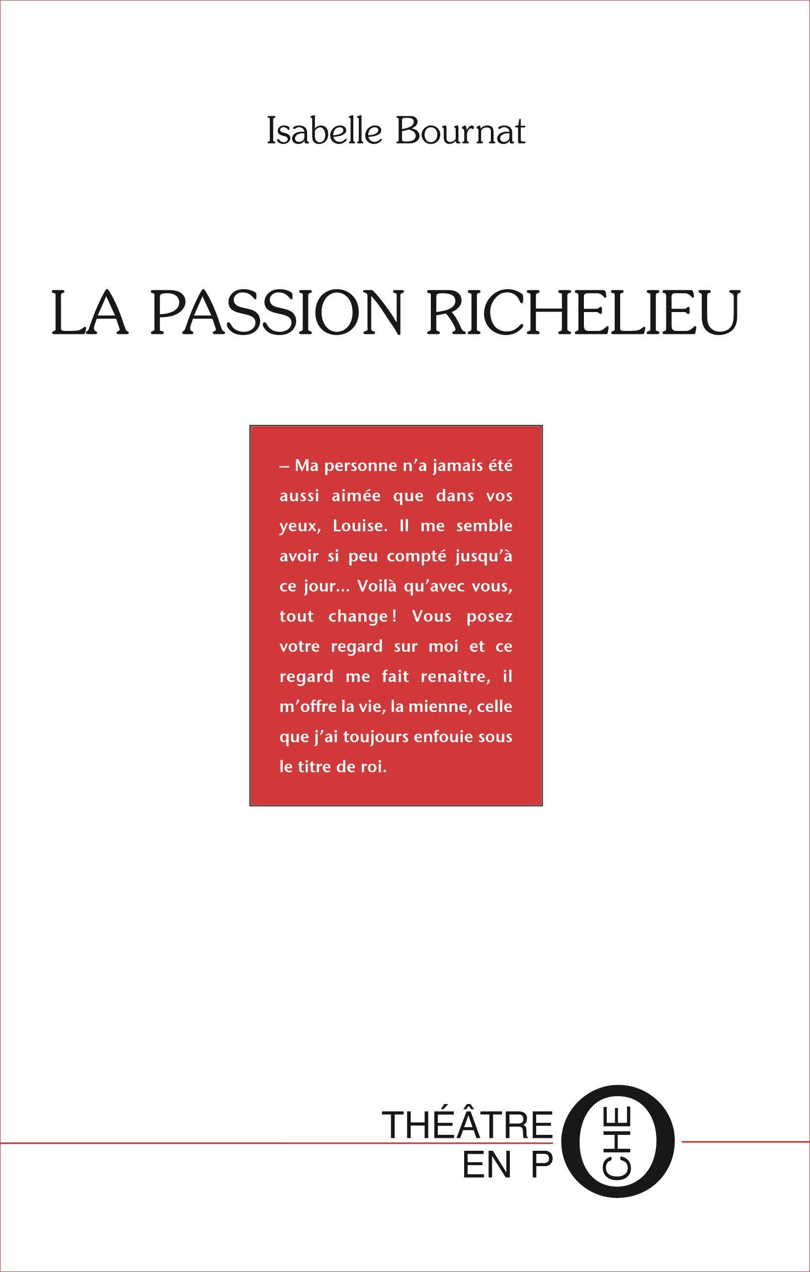 La passion Richelieu