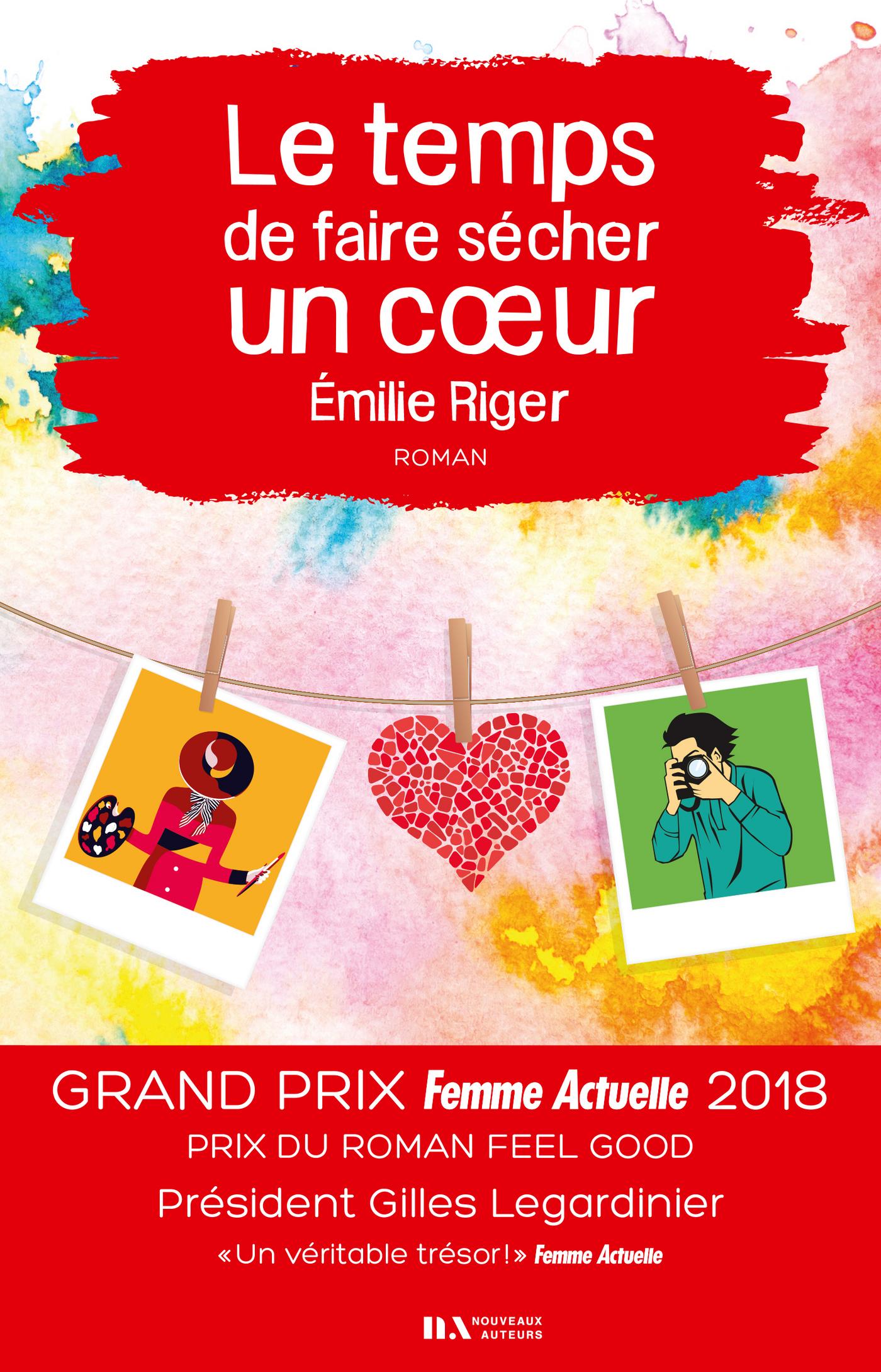 Le temps de faire sécher un coeur - Prix Feel Good - Prix Femme Actuelle 2018