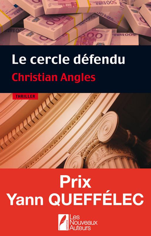 Le cercle défendu. Prix Yann Queffélec 2014