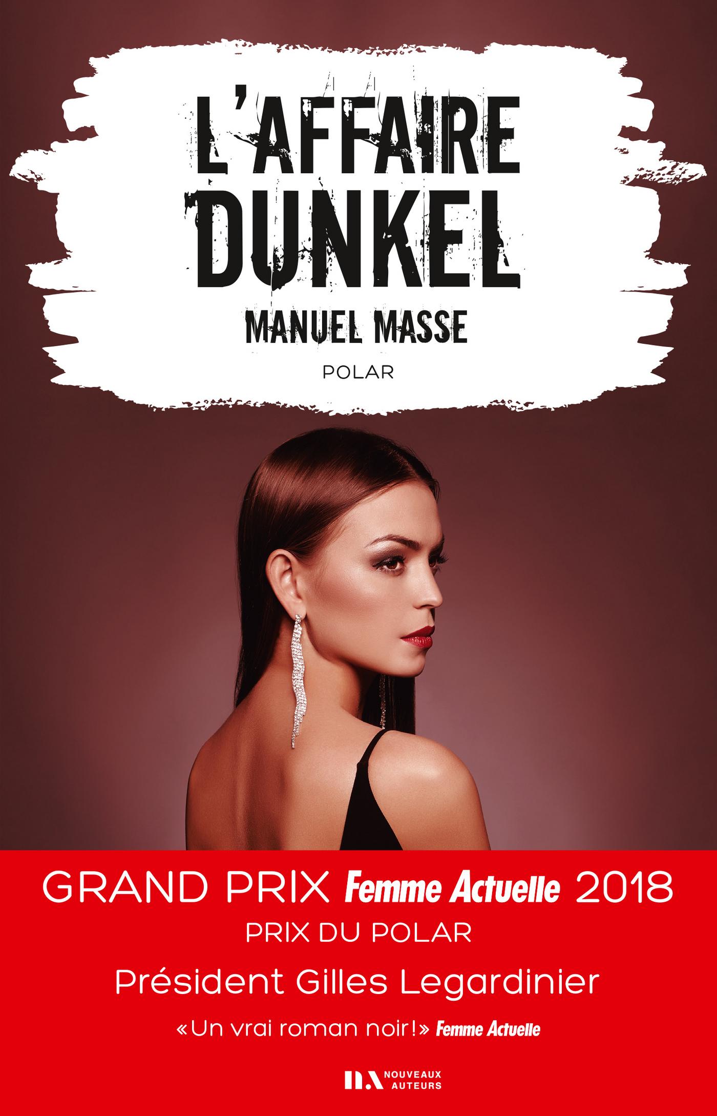 L'affaire Dunkel - Prix du Polar - Prix Femme Actuelle 2018
