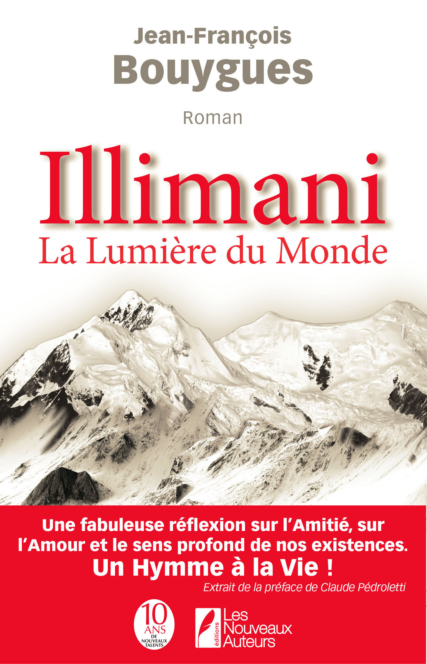 Illimani, la lumière du monde