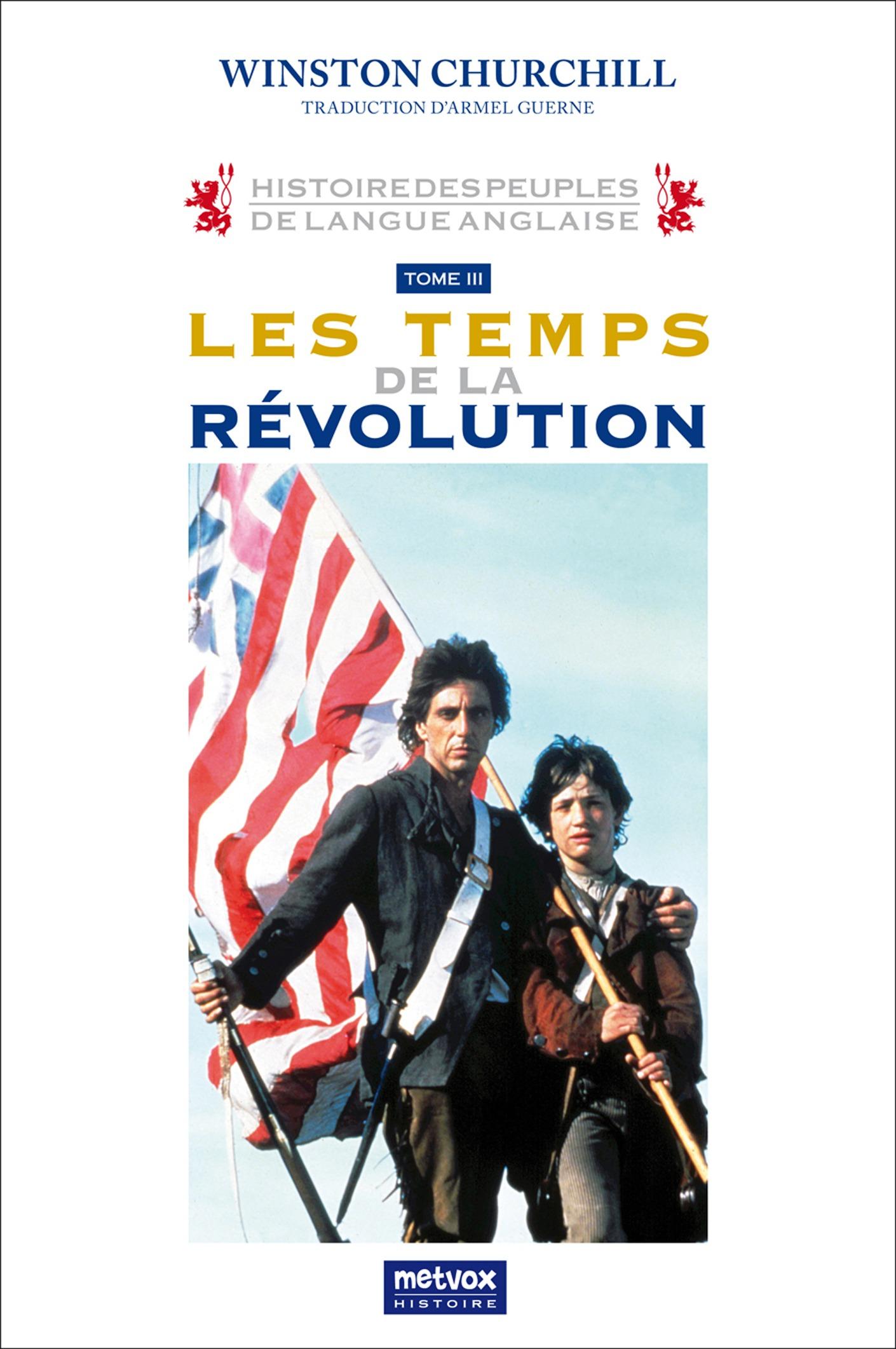 Histoire des peuples de langue anglaise, LES TEMPS DE LA RÉVOLUTION