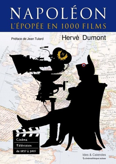 NAPOLEON - L'EPOPEE EN 1000 FILMS