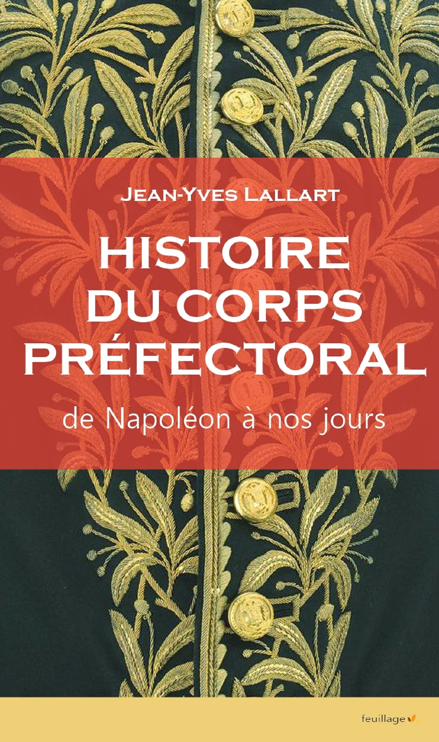 HISTOIRE DU CORPS PREFECTORAL
