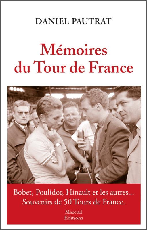 MEMOIRES DU TOUR DE FRANCE