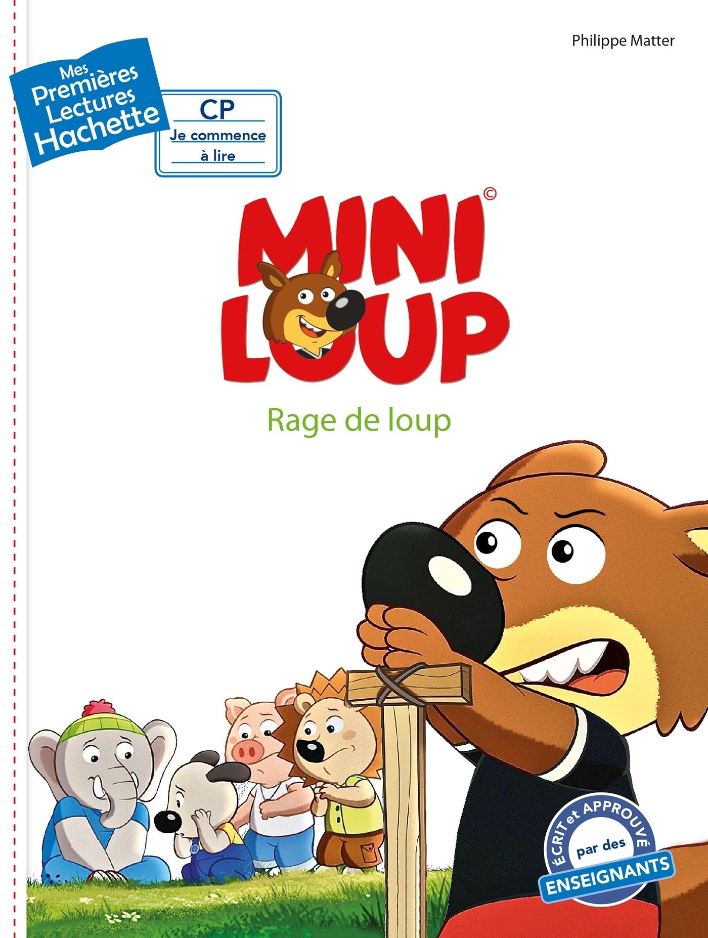 1ERES LECTURES (CP2) MINI-LOUP : RAGE DE LOUP