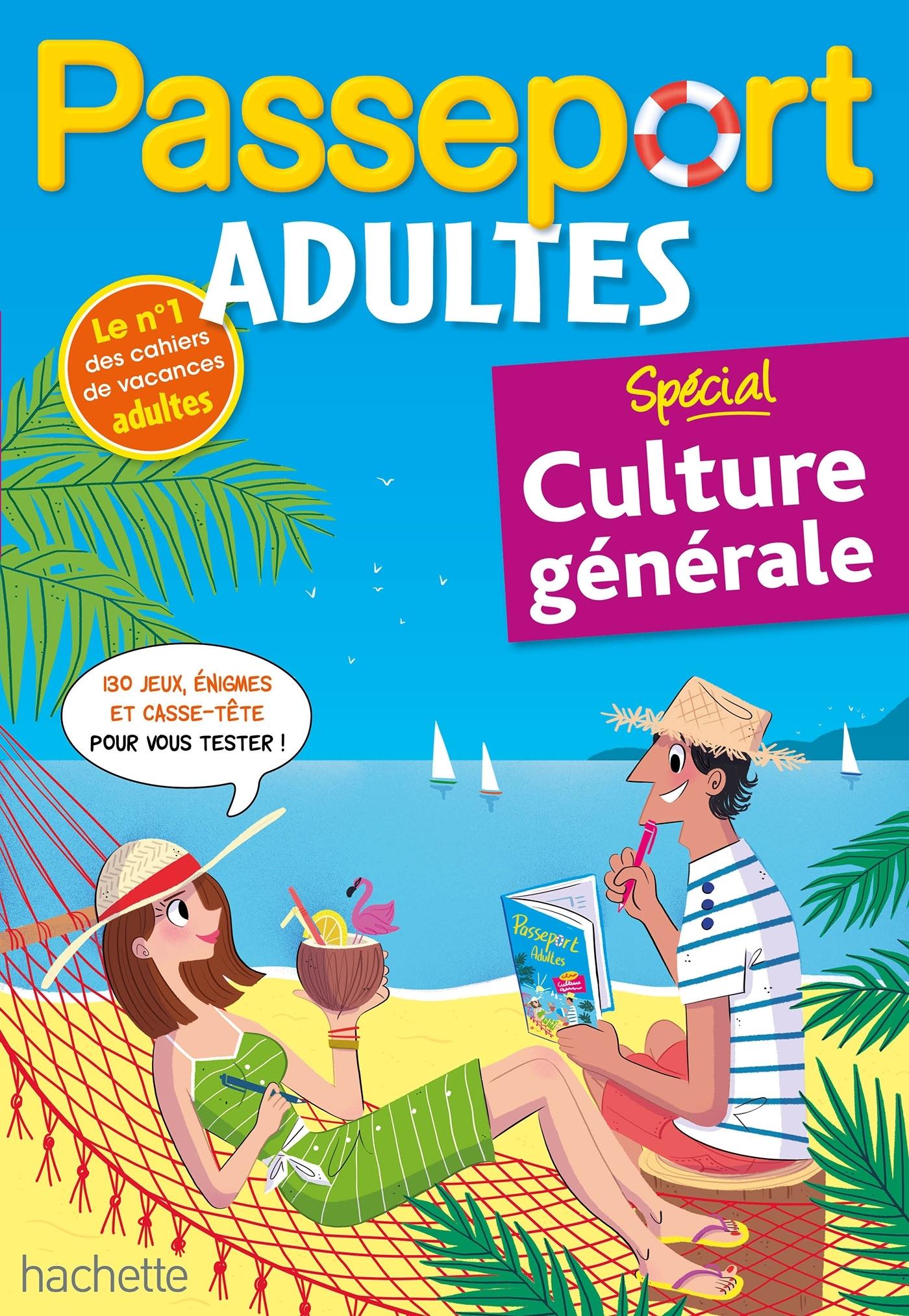 PASSEPORT ADULTES - SPECIAL CULTURE GENERALE