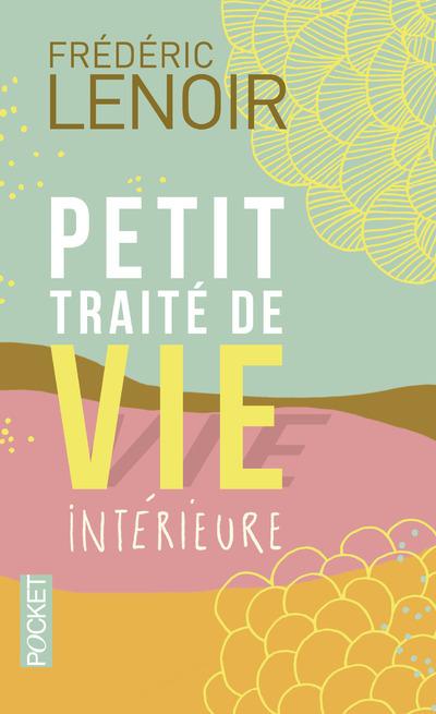 PETIT TRAITE DE VIE INTERIEURE - COLLECTOR 2014