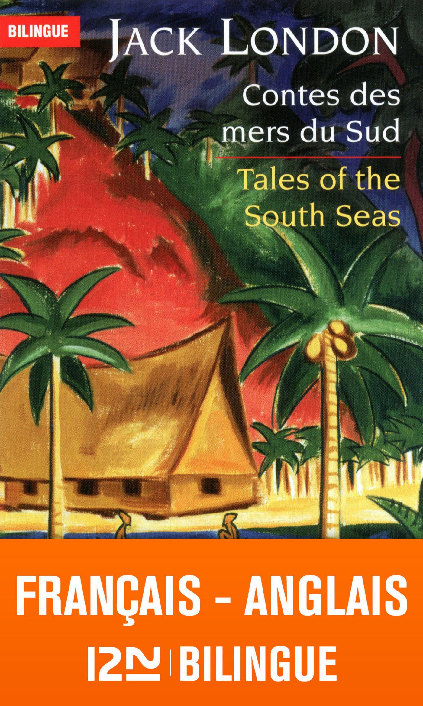 Bilingue français-anglais : Contes des mers du sud - Tales of the South Seas