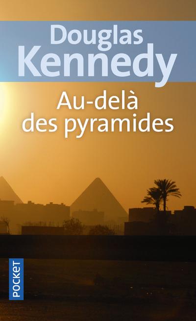 AU-DELA DES PYRAMIDES