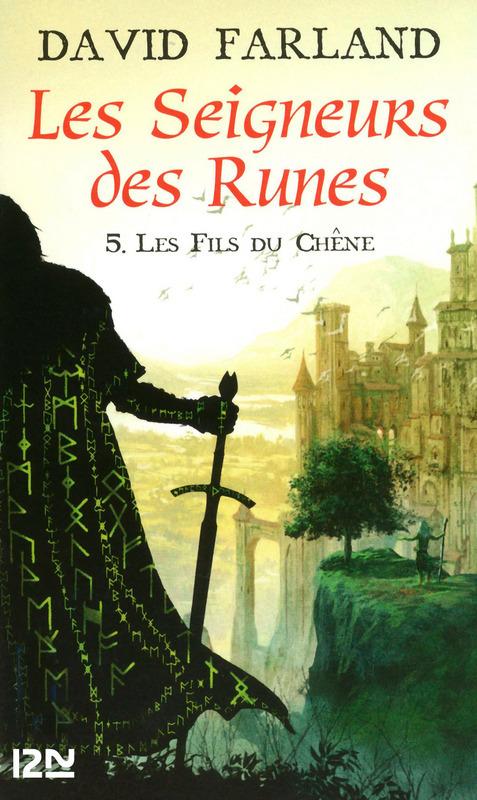 Les Seigneurs des Runes - Tome 5, LES FILS DU CHÊNE