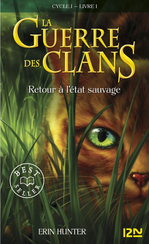 La guerre des clans tome 1, RETOUR À L'ÉTAT SAUVAGE