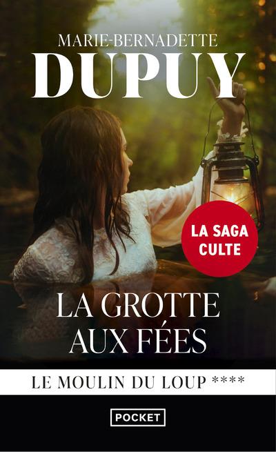 LEMOULIN DU LOUP - TOME 4 LA GROTTE AUX FEES