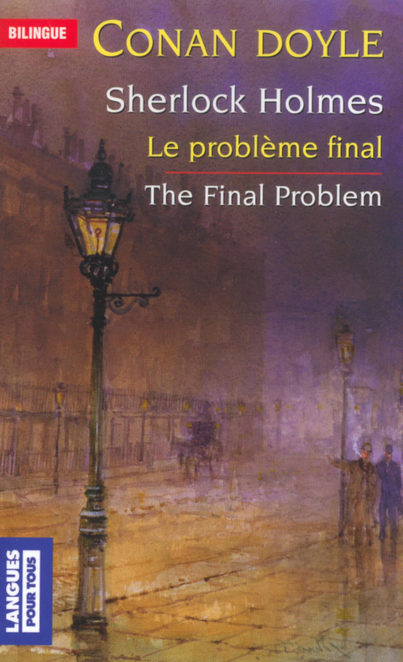 Bilingue français-anglais : Le problème final