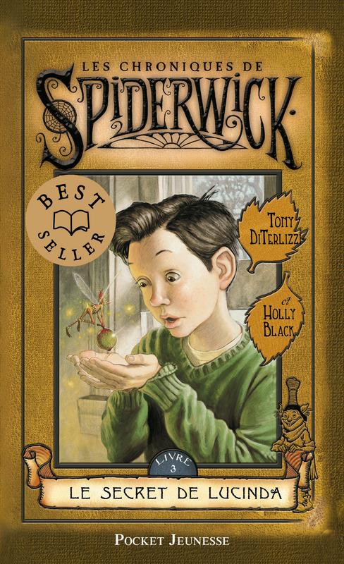 Les chroniques de Spiderwick tome 3, LE SECRET DE LUCINDA