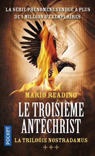 LA TRILOGIE NOSTRADAMUS - TOME 3 LE TROISIEME ANTECHRIST