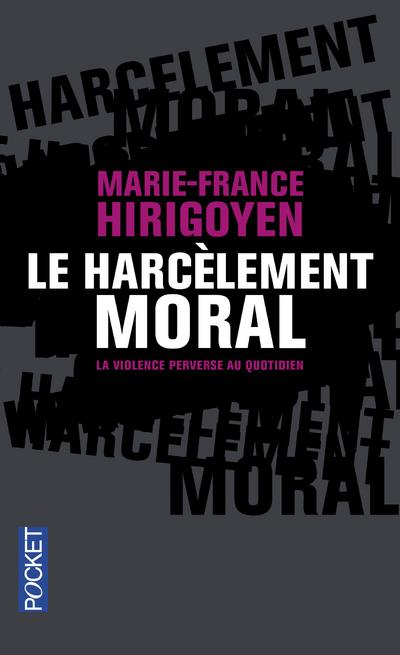 LE HARCELEMENT MORAL