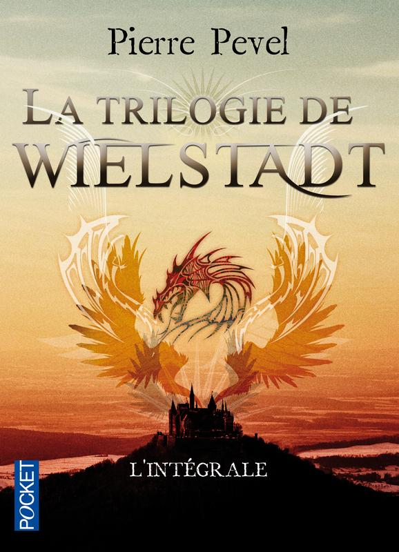 La trilogie de Wielstadt, LES OMBRES DE WIELSTADT / LES MASQUES DE WIELSTADT / LE CHEVALIER DE WIELSTADT