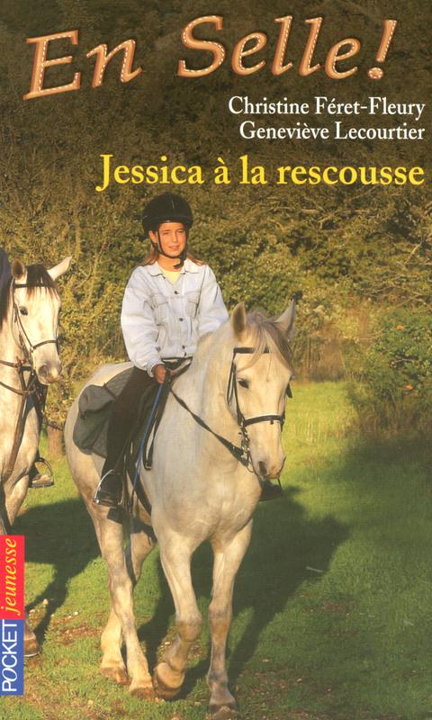 En selle ! tome 5, JESSICA À LA RESCOUSSE